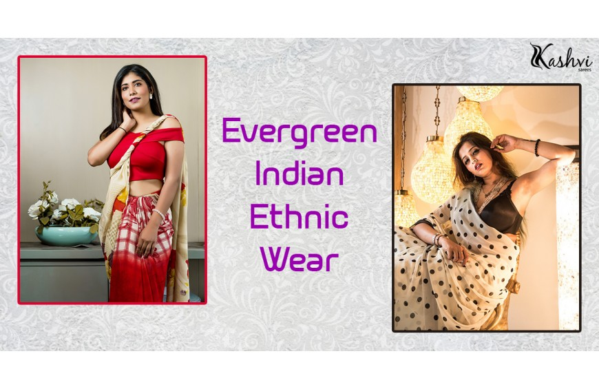 Evergreen Indian ethnic  Wear
